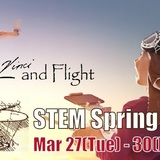 【スプリング】「Leonardo Da Vinci and Flight」がテーマのローラスのSpring School!